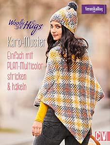 WOOLLY HUGS KARO-MUSTER. EINFACH MIT PLAN-MULTICOLOR STRICKEN & NÄKELN, VON VERONIKA HUG, ERSCHEINT SEPTEMBER 2018